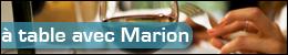À table avec Marion