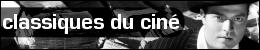 Chronique classiques du ciné