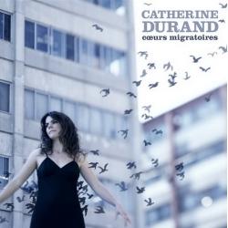 cd-catherine_durand-coeurs_migratoires