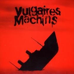 Vulgaires Machins - Requiem pour les sourds